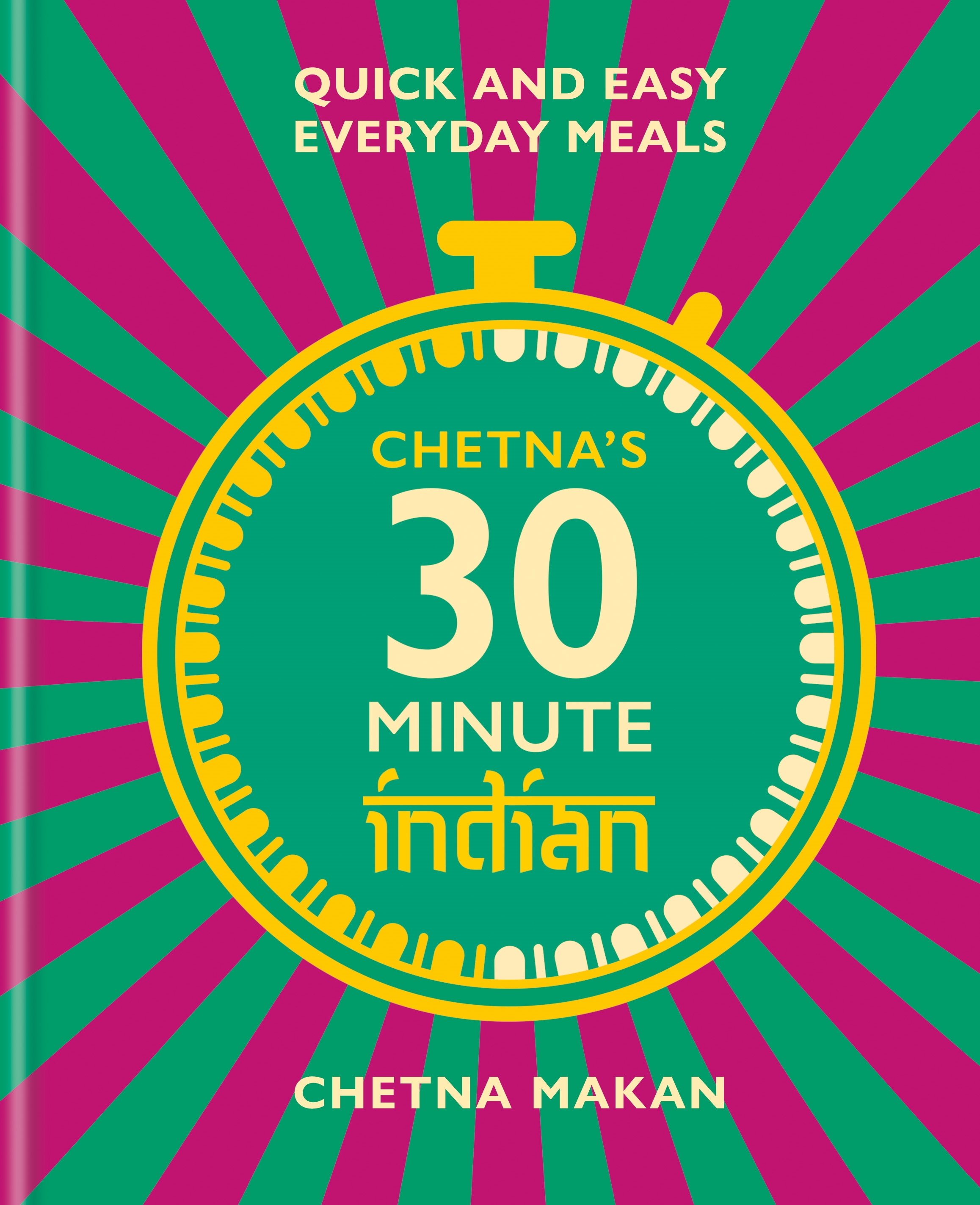 Chetna's 30 Minute Indian