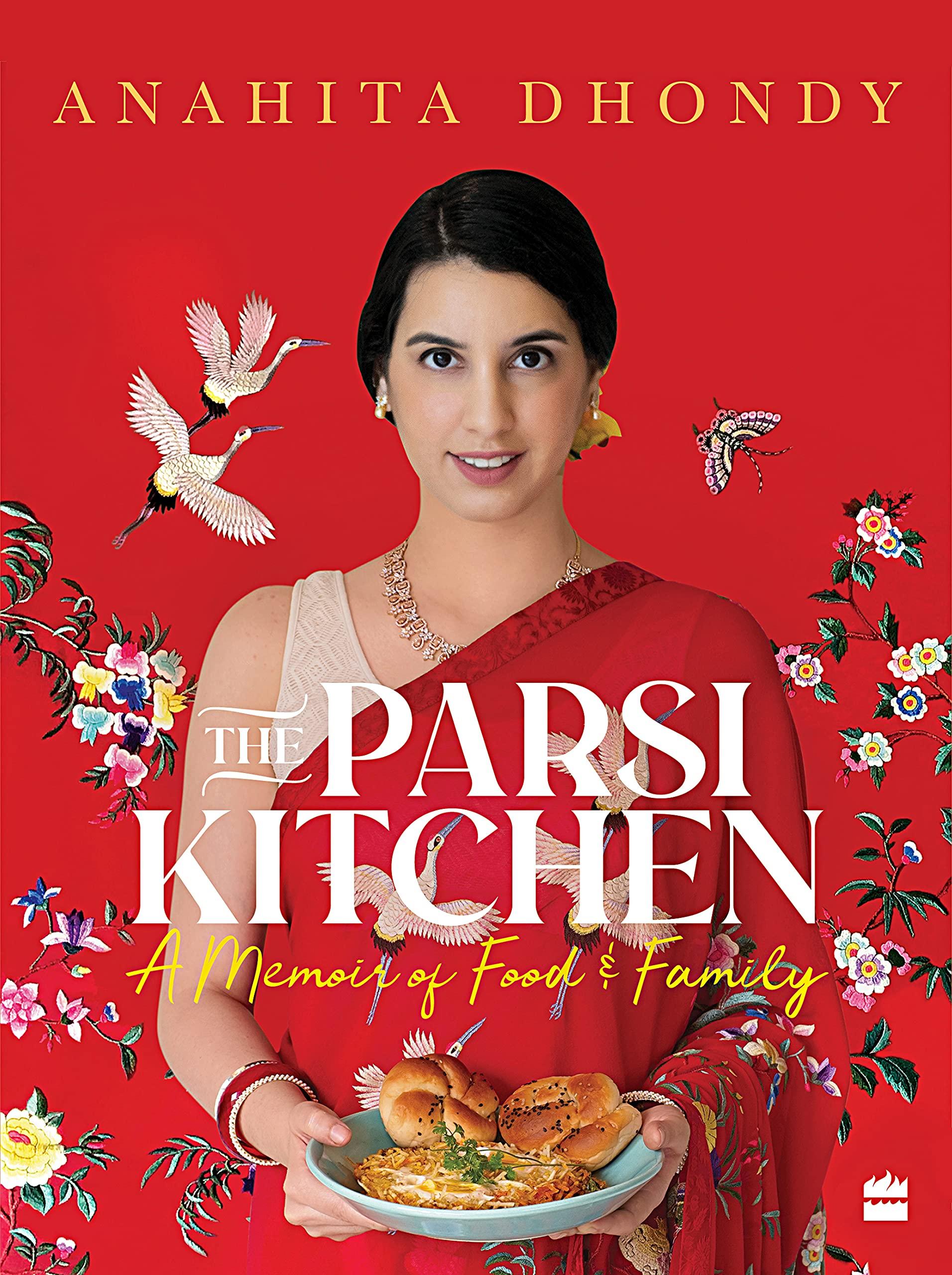 The Parsi Kitchen by Anahita Dhondy